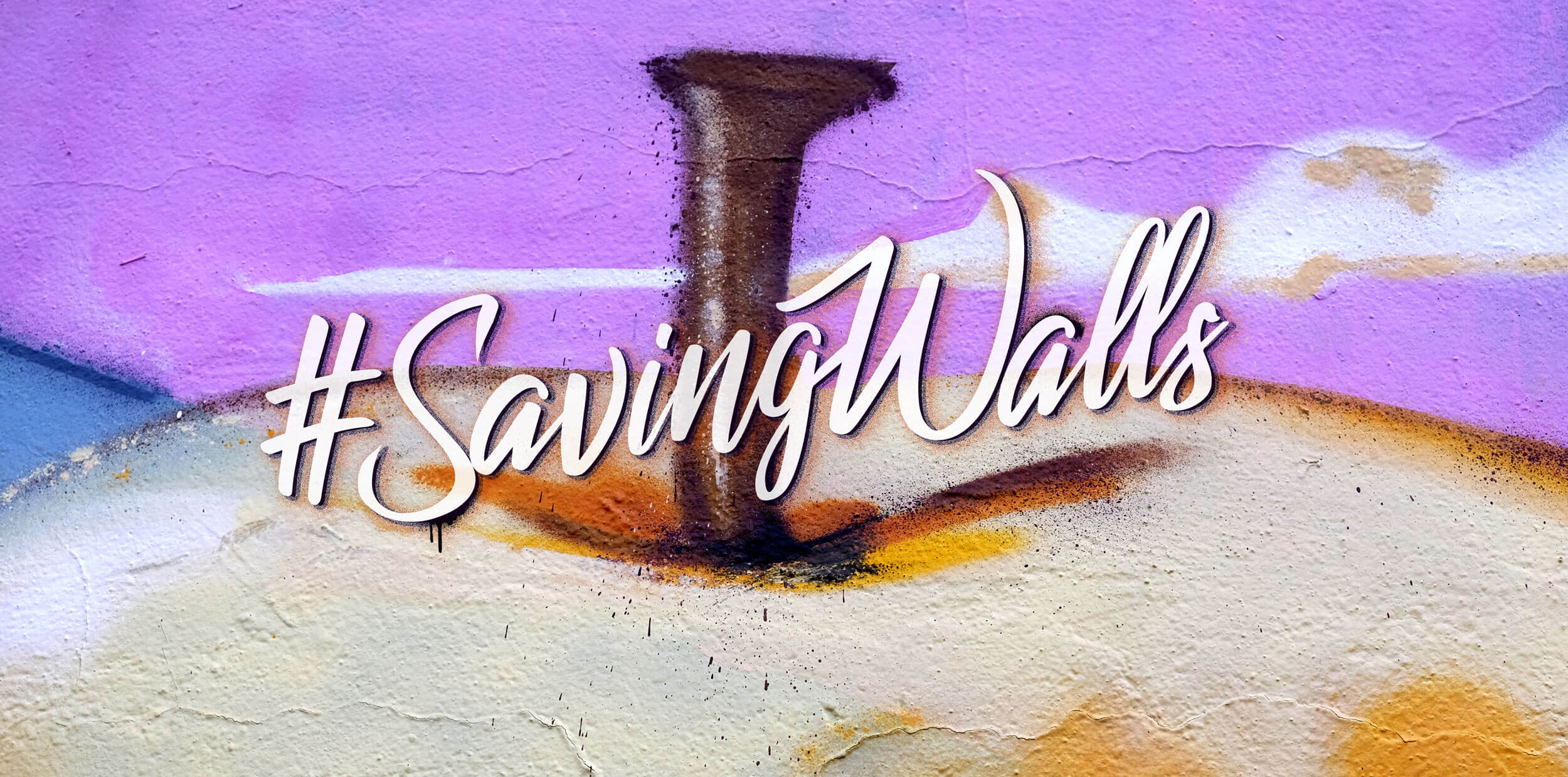 #SavingWalls